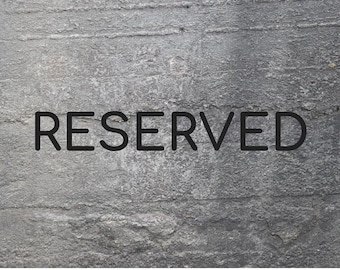 RESERVED for Sharon