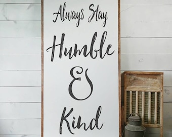 Humble and Kind Sign, FREE SHIPPING, Farmhouse Sign, Chic Decor, Farmhouse Decor, House Warming Gift, Rustic Sign, White Wooden Sign PS11