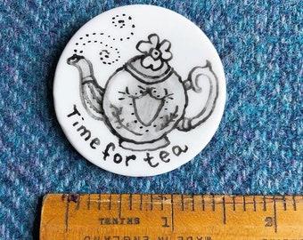 Time for tea Ceramic magnet