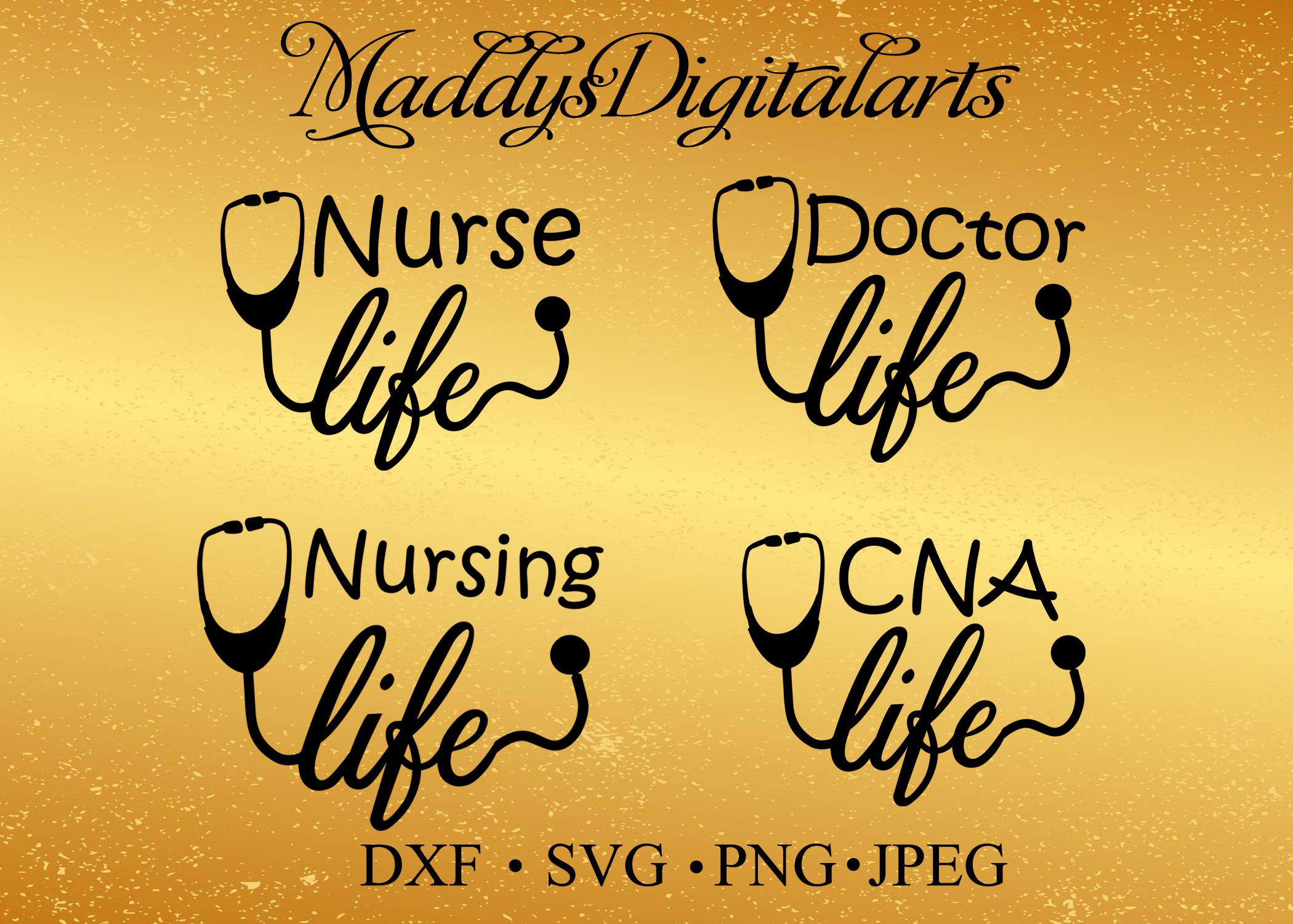 Nurse Svg Nurse Life Svg Cna Svg Cna Life Svg Stethoscope Etsy
