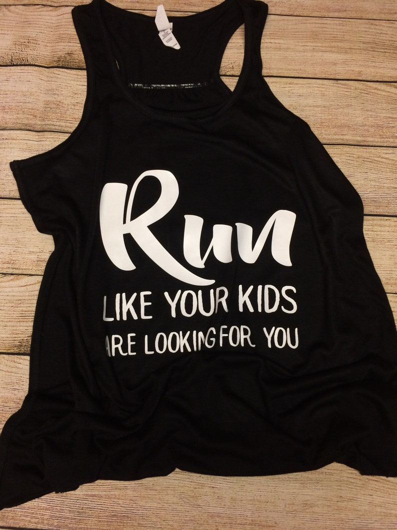 brand new 9a92b ce809 Funny Tank Tops Women Run Like Your Kids Are Looking For You   Etsy