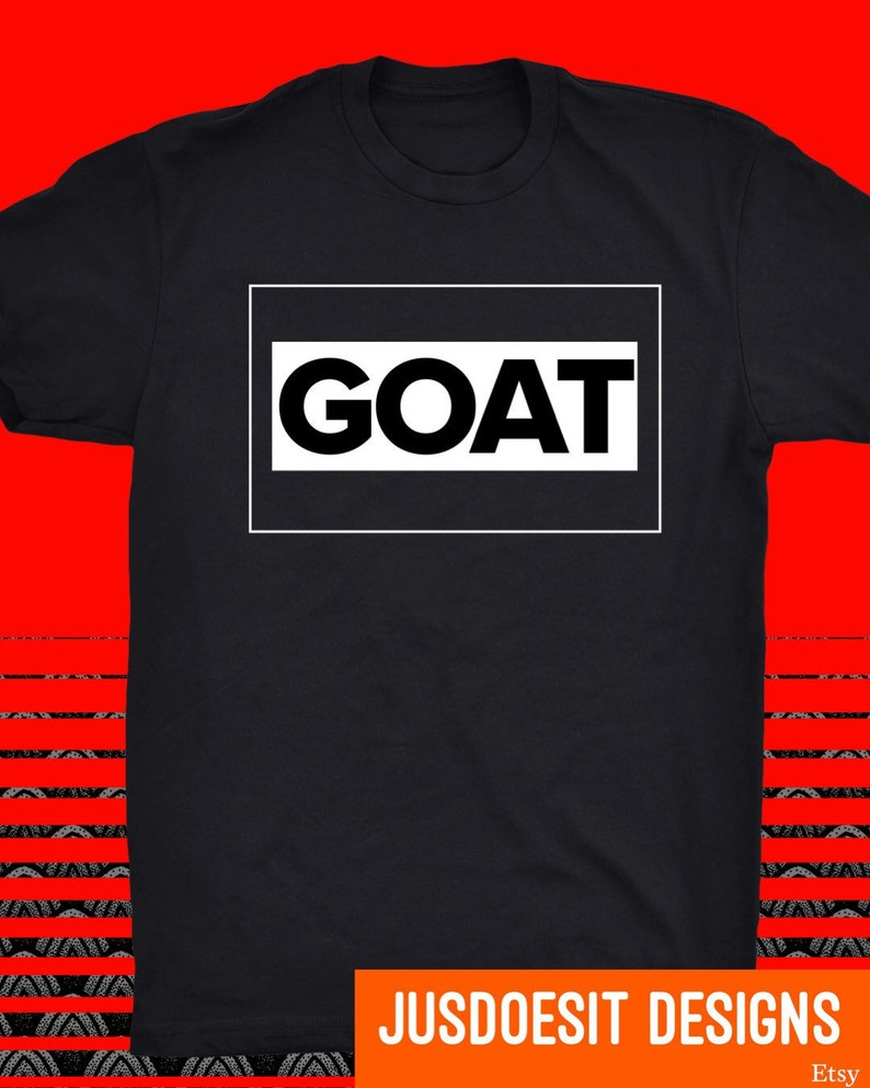 dec7eeb2720 Go With The Goat T-shirt Goat Tee LeBron Jordan Tom   Etsy