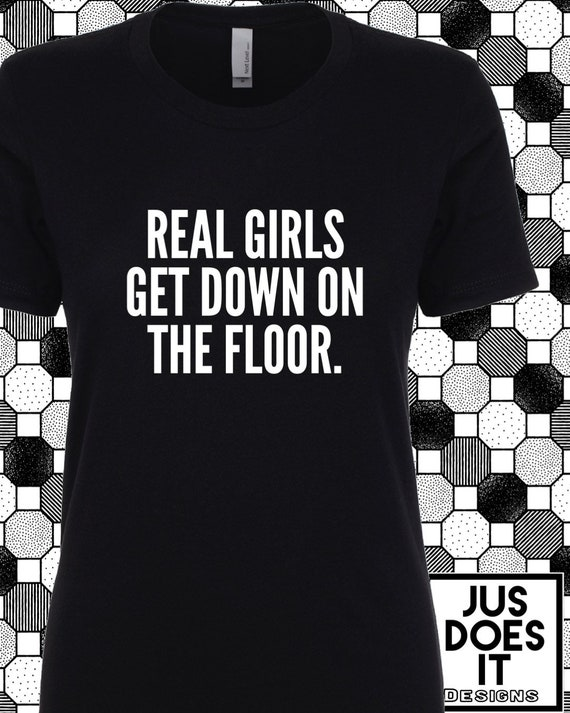 Down On The Floor Shirt Gift For Her Tshirt Birthday Gift Perfect Gift Down South Hip Hop David Banner Lil Flip Like A Pimp