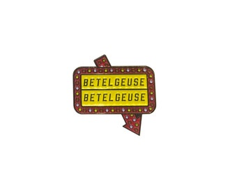Betelgeuse Marquee Sign Enamel Pin