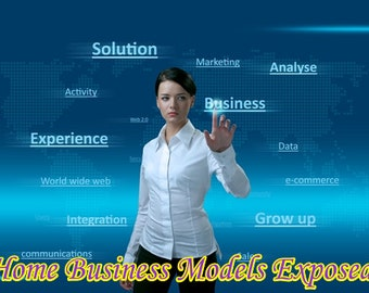 Home Business Models Exposed