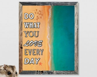Motivational Quotes  Motivational Print - Do What You Love Every Day - Motivational Art Quotes Wall Art