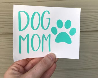 Dog mom decal, dog decal, dog mom car decal, dog mom, dog mom sticker, vinyl car decal, pet decal, pet car decal, pet sticker, decal, dog