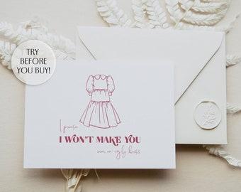 Funny Bridesmaid Proposal Card, I won't make you wear an ugly dress, Printable Bridesmaid Proposal Card