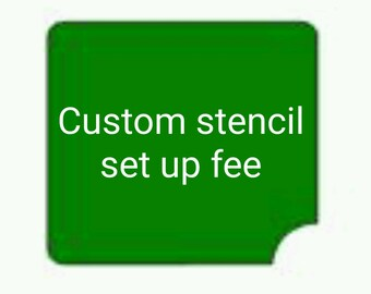 CUSTOMG002 Custom adhesive vinyl stencil *set up fee only* contact shop before ordering