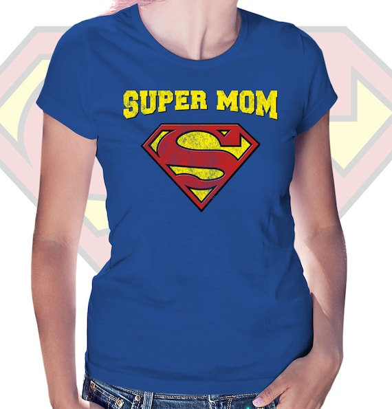 Super Mom T Shirt Women Birthday Gift Idea Superhero