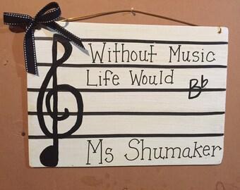 Life Would B-Flat Music Door Hanger