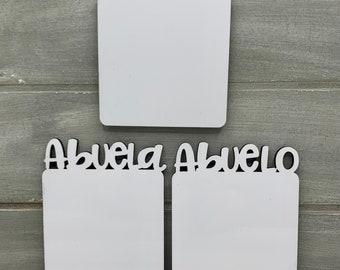 Abuela Sublimation Blank Custom Amor Abuelo SignsMagnets for Sublimation