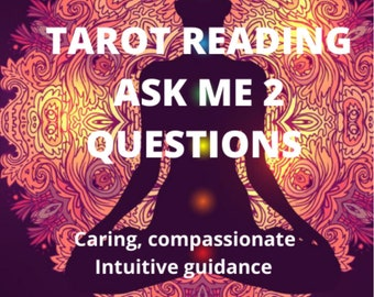 Psychic Reading- Ask me 2 questions Via Email