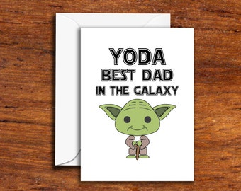 Fathers Day Card Yoda Best Dad in the Galaxy gift from