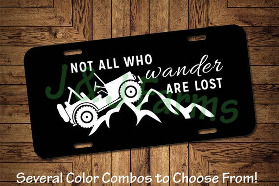 Not all who Wander are Lost License Plate Blue Funny Novelty Tag