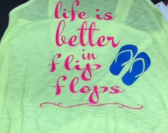 Life is better in flip flops-tank