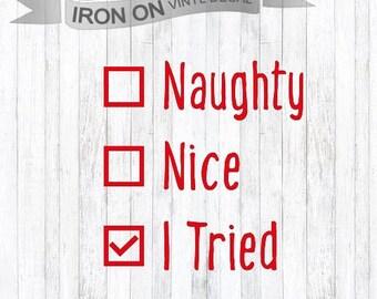 funny christmas shirt - christmas iron on - adult christmas iron on - funny christmas quote - christmas shirt - funny chirstmas quote