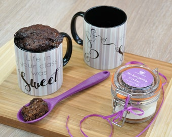 Life in your class was sweet mug cake!