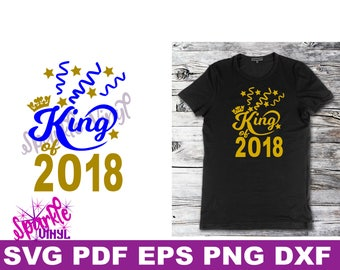 Svg New Years Eve Shirt or Printable file for 2018 design cut files for cricut or silhouette King 2018