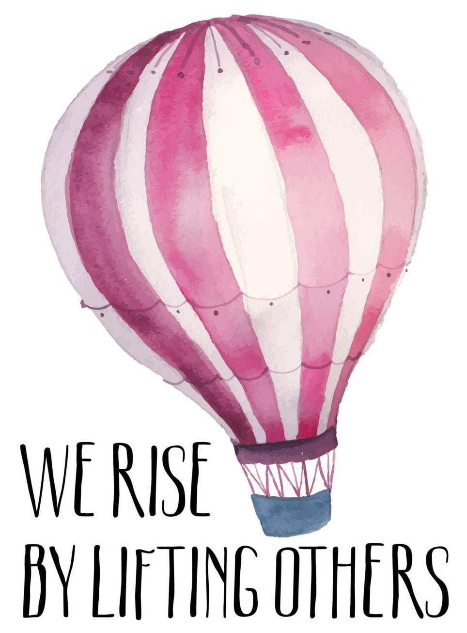 We Rise By Lifting Others Pink Hot Air Balloon Print | Etsy