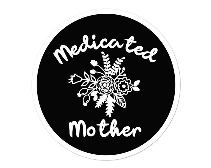 Medicated mother Bubble-free stickers