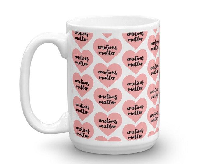 Emotions Matter Mug