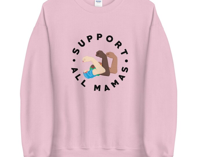 Support All Mamas Unisex Sweatshirt