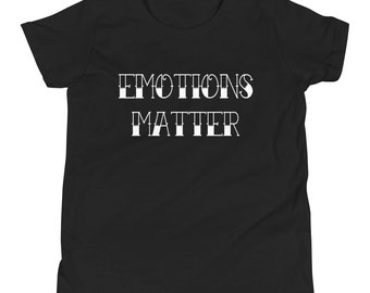 emotions matter Youth Short Sleeve T-Shirt