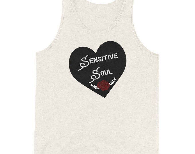 Sensitive Soul Unisex Tank Top