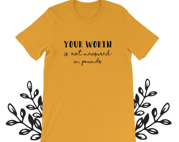 Your Worth  Is Not Measured In Pounds (Collabs with Chelsea from @Chelsb.skaggs)