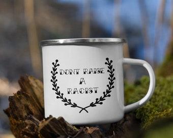 Dont Raise A Racist mug