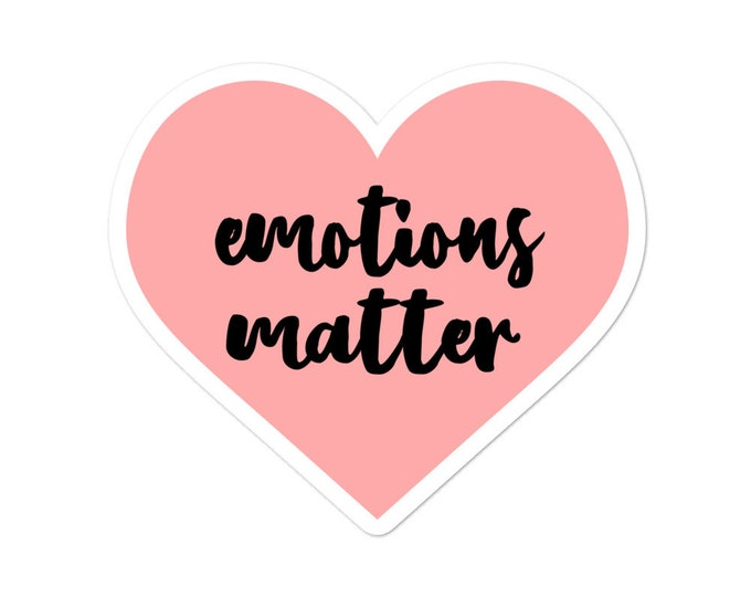 Emotions Matter Bubble-free stickers