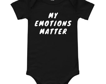My emotions matter onesie