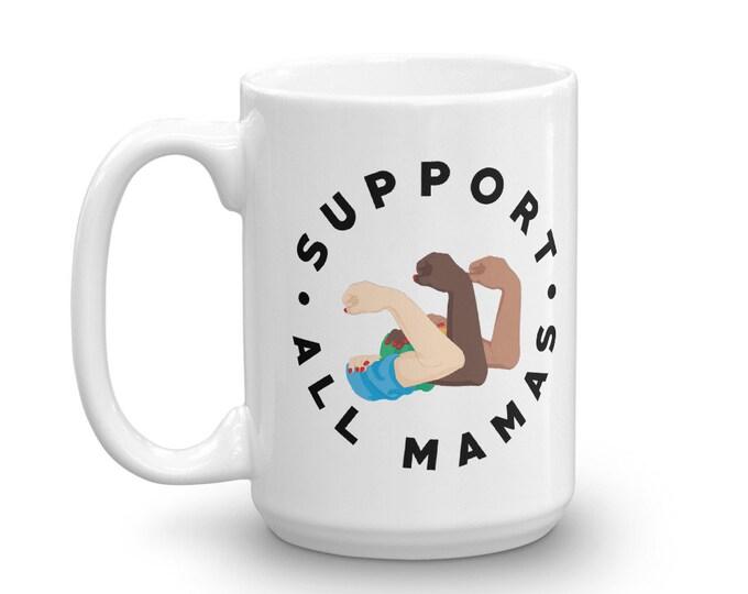 Support All Mamas round coffee mug
