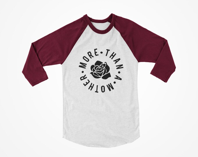 More than a mother raglan