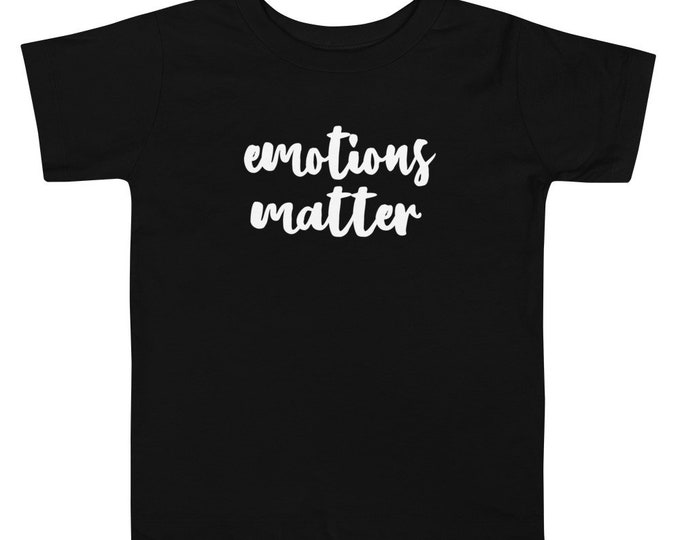 Emotions Matter Toddler Short Sleeve Tee