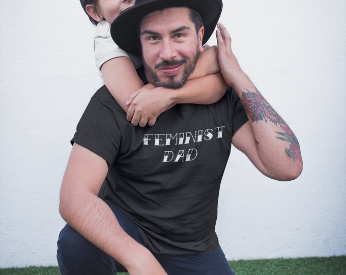 Feminist dad shirt
