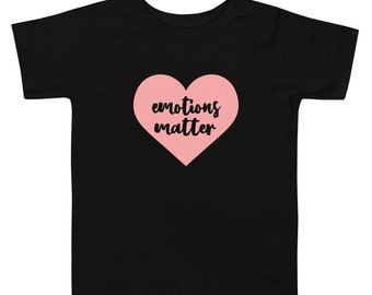 Emotions Matter Toddler Short Sleeve Tee