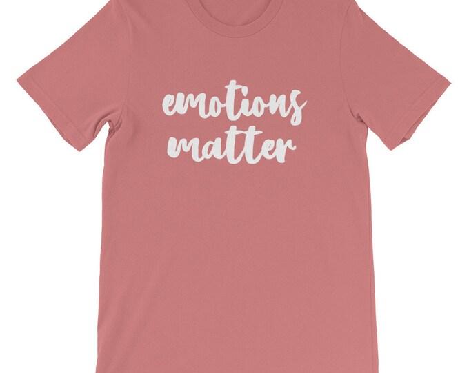 Emotions matter short-Sleeve Unisex T-Shirt