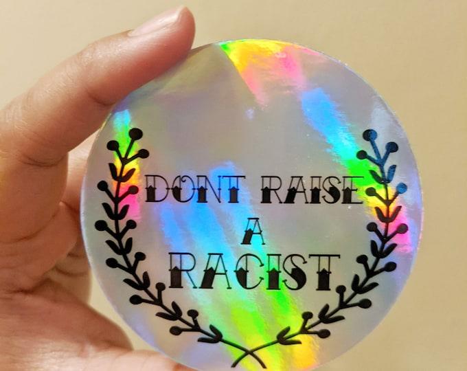 Don't raise a racist sticker.