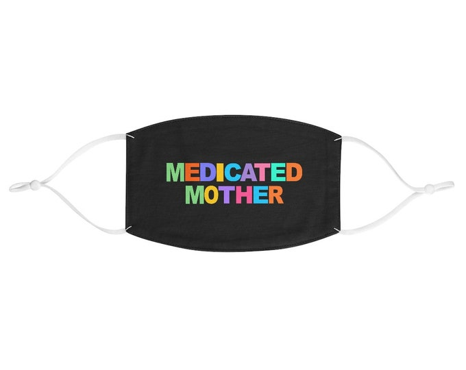 Medicated Mother Fabric Face Mask