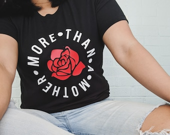 More Than A Mother t-shirt