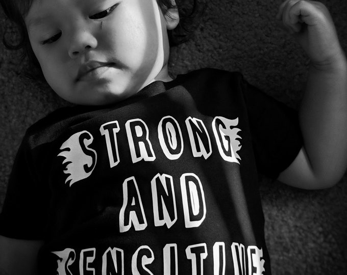 Strong and Sensitve onesie
