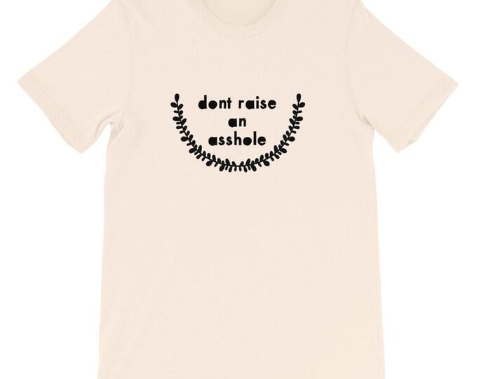 Dont Raise an Asshole