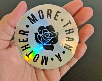 More than a mother holographic sticker