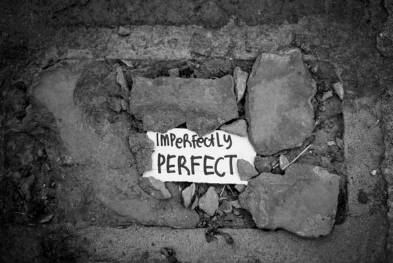 Imperfectly Perfect Print Black and White Photo