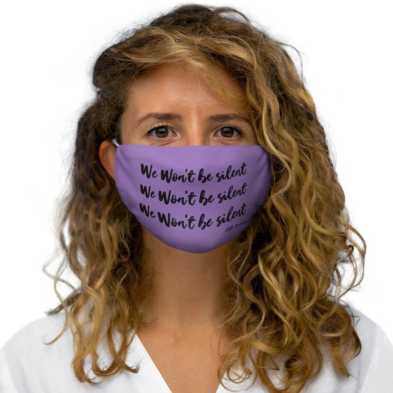 We Wont Be Silent Snug-Fit Polyester Face Mask