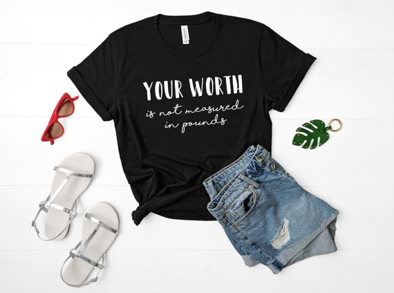 Your Worth  Is Not Measured In Pounds (Collabs with Chelsea from @chels.keeps.it.real )