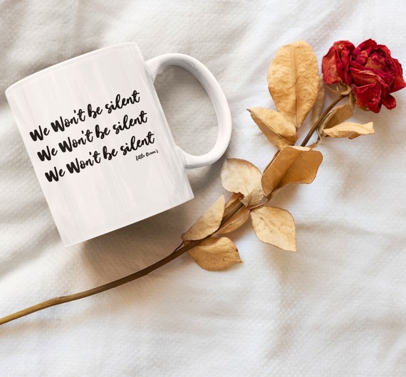 We won't be silent mug