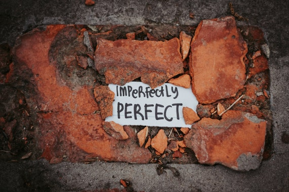 Imperfectly Perfect Print